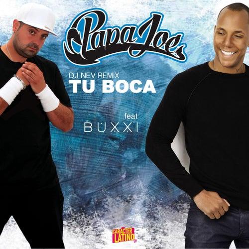 Tu boca (feat. Buxxi) (Remix) von Papa Joe