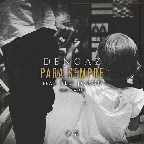 Para Sempre (Unplugged) by Dengaz