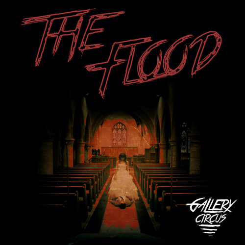 The Flood by Gallery Circus