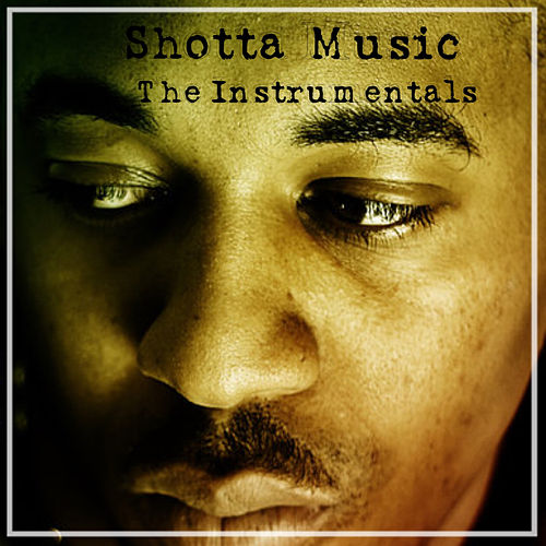 Shotter Music - The Instrumentals von Nasty Jack