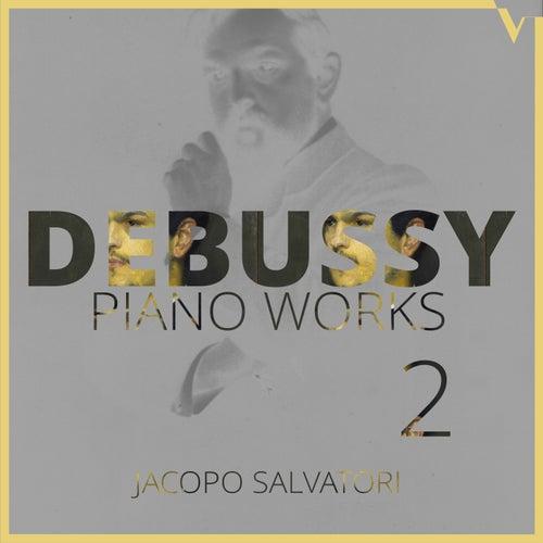 Debussy: Piano Works, Vol. 2 de Jacopo Salvatori