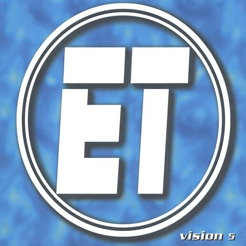Vision 5 by ET