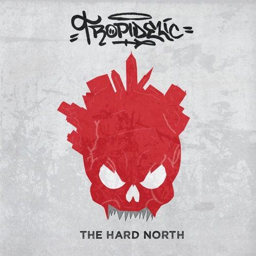 The Hard North van Tropidelic