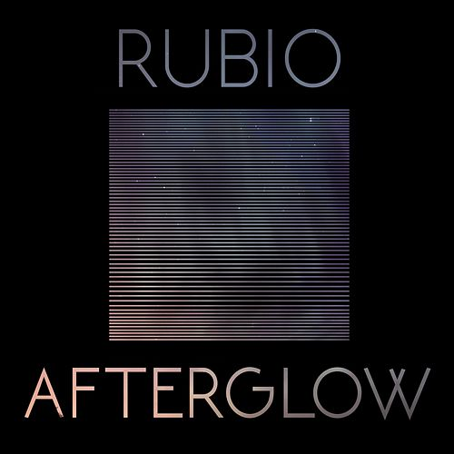 Afterglow by Rubio