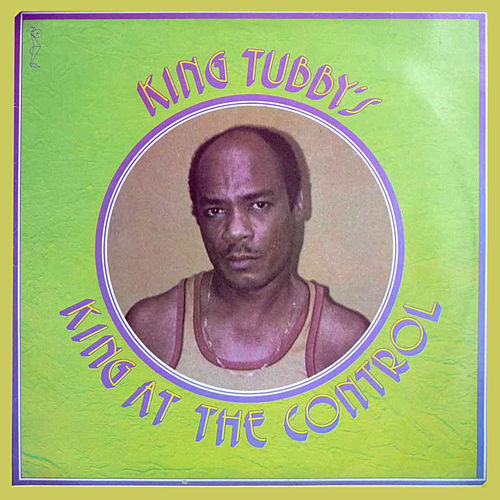 King At The Control di King Tubby