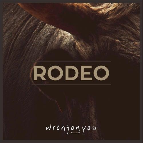 Rodeo di WrongONyou