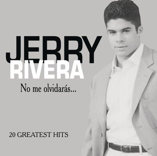 No Me Olvidaras de Jerry Rivera