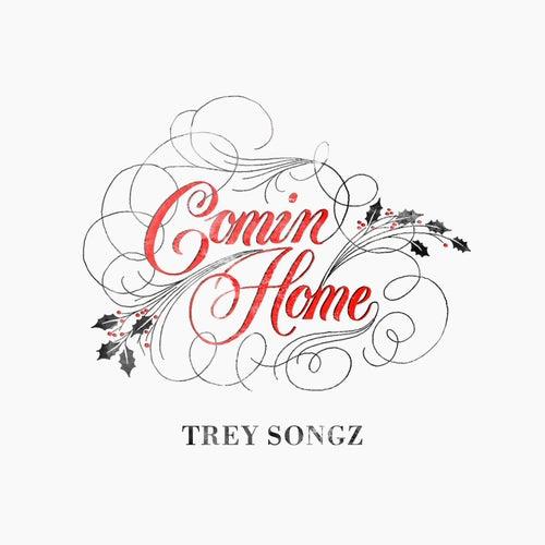 Comin Home von Trey Songz