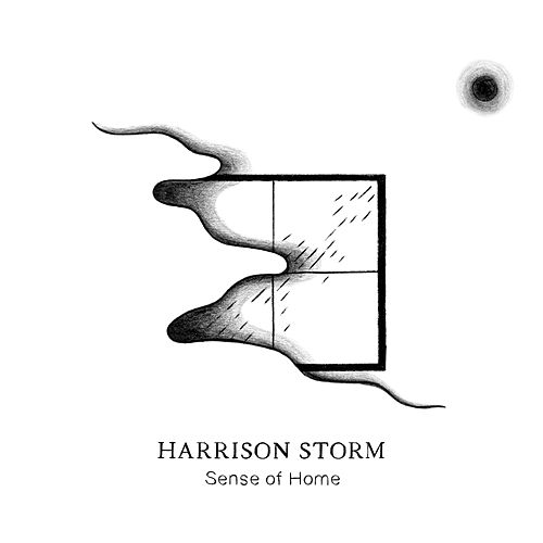 Sense of Home by Harrison Storm