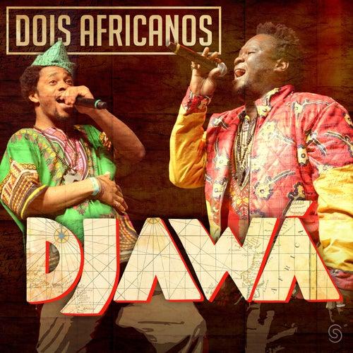 Djawá - EP de Dois Africanos
