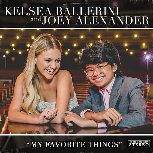My Favorite Things (with Joey Alexander) de Kelsea Ballerini