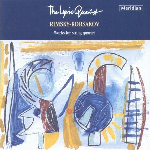 Rimsky-Korsakov: Works for String Quartet de Lyric Quartet