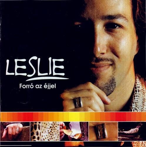 Forró az éjjel by Leslie