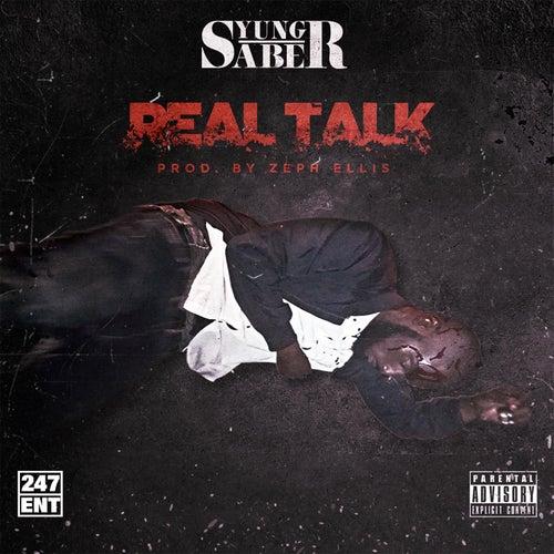 Real Talk von Yung Saber