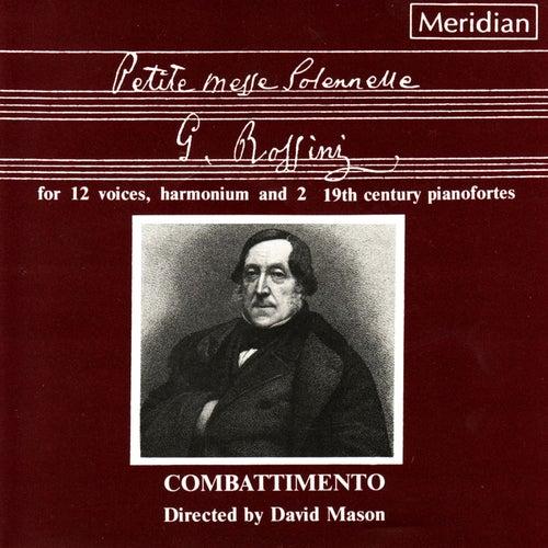 Rossini: Petite Messe Solennelle de Combattimento