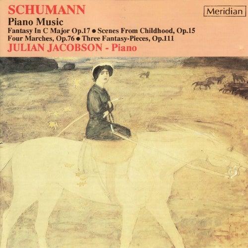 Schumann: Piano Music by Julian Jacobson