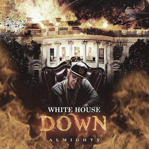 White House Down de Almighty
