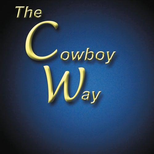 The Cowboy Way von The Cowboy Way