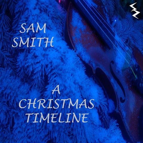 A Christmas Timeline by Sam Smith