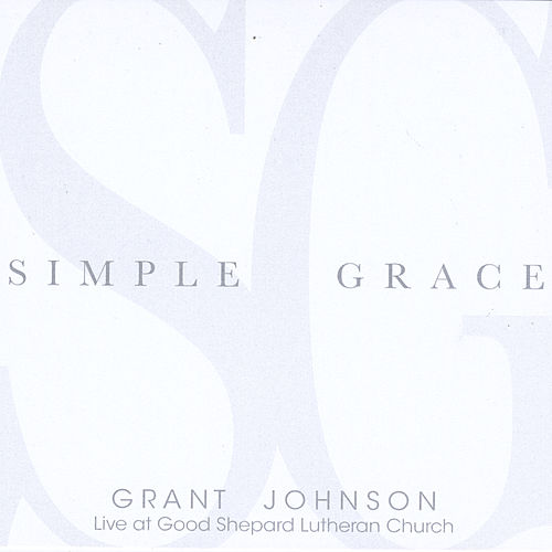 Simple Grace by Grant Johnson