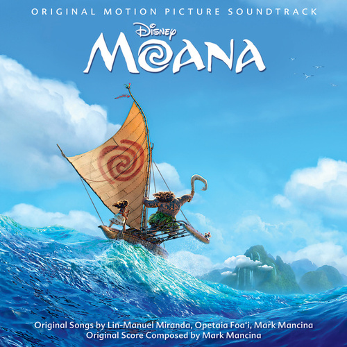 Moana (Original Motion Picture Soundtrack) by Various Artists