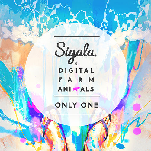 Only One by Sigala
