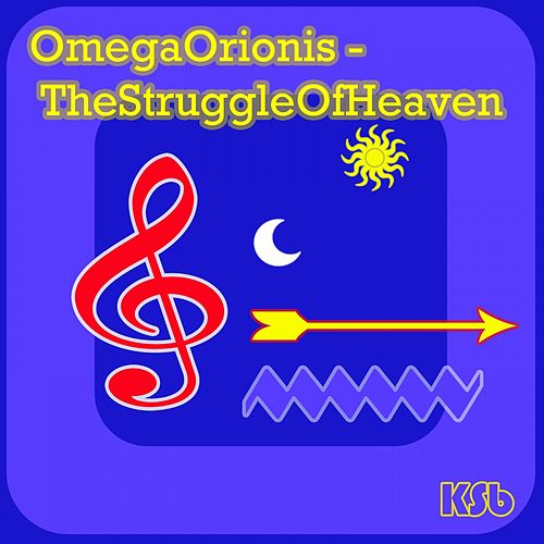 Omega Orionis - The Struggle of Heaven by Ksb