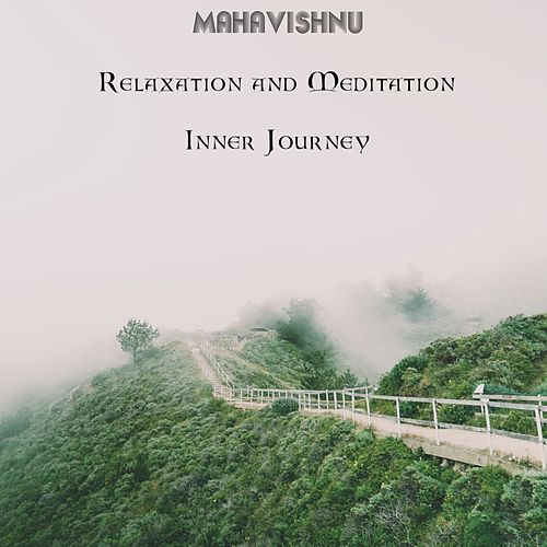 Meditation and Relaxation - Inner Journey de Mahavishnu