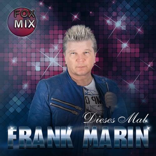 Dieses Mal (Fox Mix) by Frank Marin