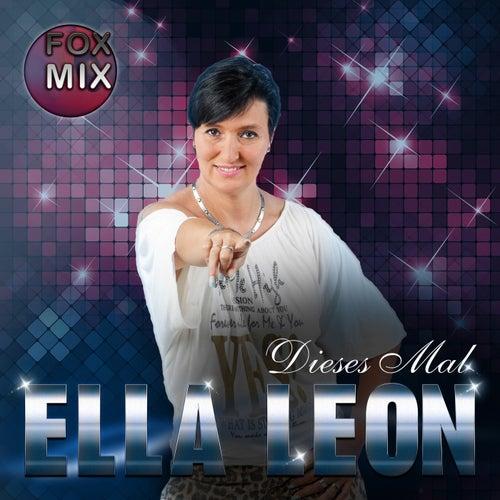 Dieses Mal (Fox Mix) by Ella Leon