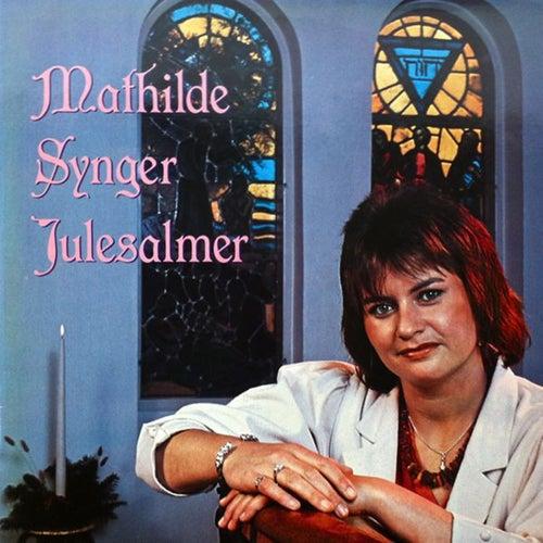 Mathilde Synger Julesalmer de Mathilde