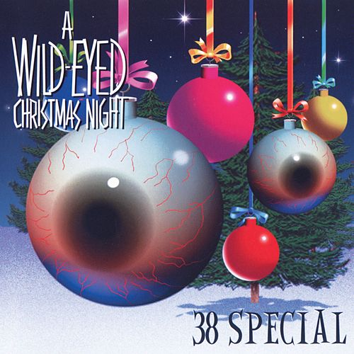 A Wild-Eyed Christmas Night by .38 Special