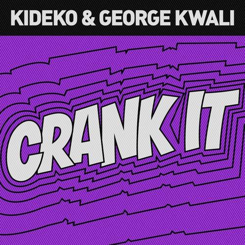 Crank It (Woah!) [Remixes] by George Kwali