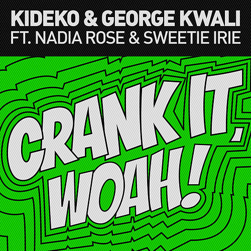 Crank It (Woah!) [Remixes] - EP by George Kwali