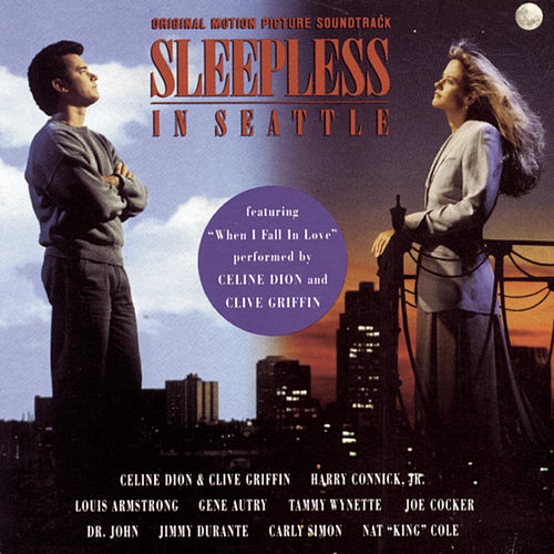 Sleepless In Seattle: Original Motion Picture Soundtrack de Original Motion Picture Soundtrack