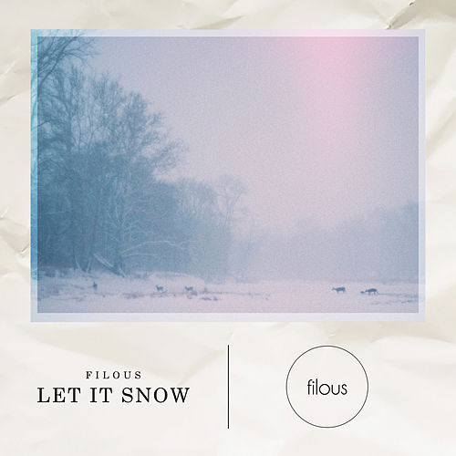 Let It Snow by Filous