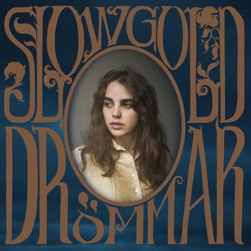 Drömmar by Slowgold