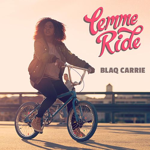 Lemme Ride (feat. Amela Duheric) by Blaq Carrie