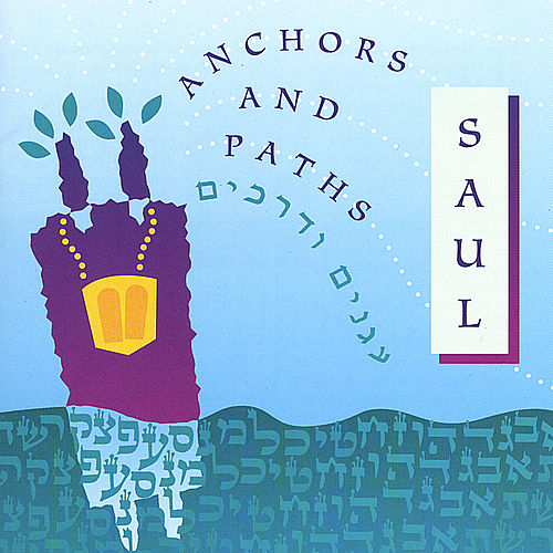 Anchors and Paths de Saul