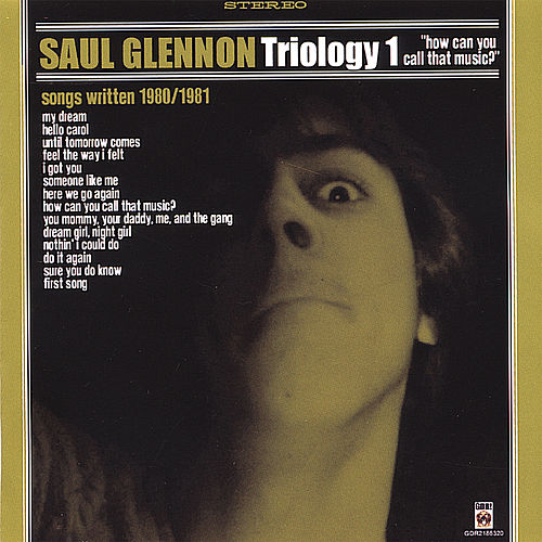 Triology 1: How Can You Call That Music? by Saul Glennon