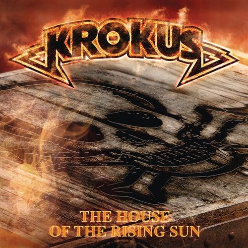 The House of the Rising Sun de Krokus