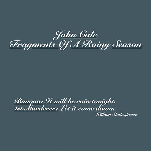 Fragments Of A Rainy Season von John Cale