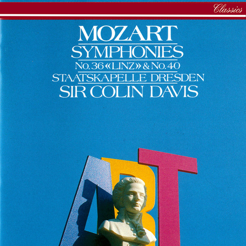 Mozart: Symphonies Nos. 36 & 40 by Sir Colin Davis