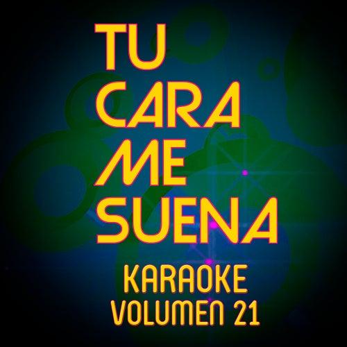 Tu Cara Me Suena Karaoke (Vol. 21) von Ten Productions