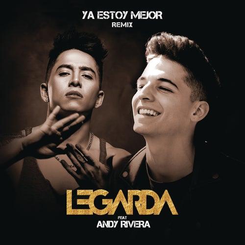 Ya Estoy Mejor (Remix) by Legarda