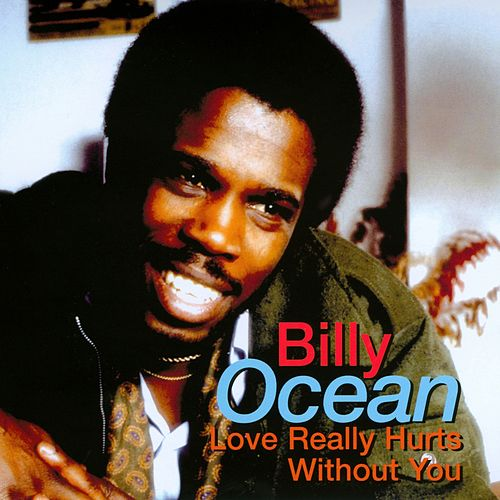 Love Really Hurts Without You (Rerecorded) by Billy Ocean