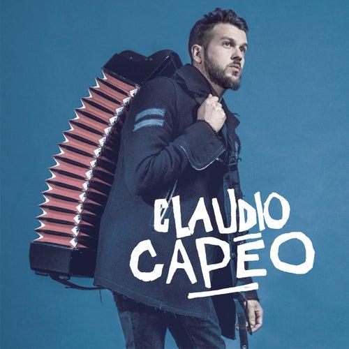 Claudio Capéo (Deluxe Version) by Claudio Capéo