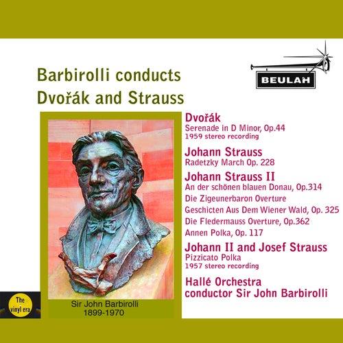 Barbirolli Conducts Dvořák and Strauss de Sir John Barbirolli