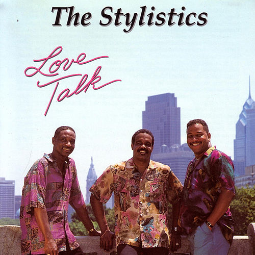 Love Talk de The Stylistics