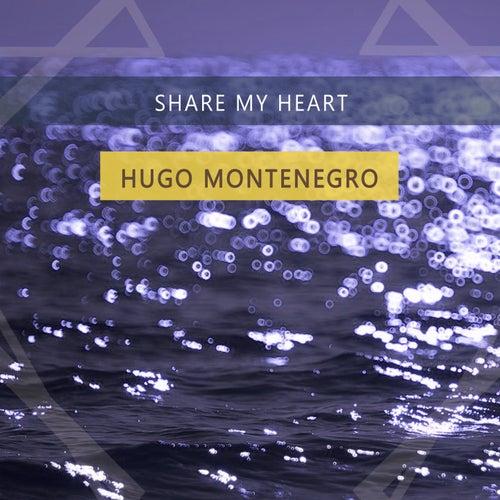 Share My Heart by Hugo Montenegro